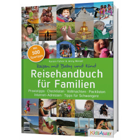 Reisen mit Baby und Kind – das Reisehandbuch für Familien