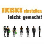 Rucksack einstellen - so geht's! Inkl. Backpacking Tipps