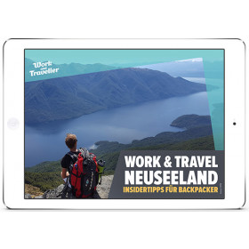 Der ideale Guide für dein Work & Travel in Neuseeland